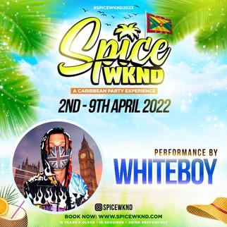 SPICE WKND 2022 - CONFIRMED ARTIST - WHITEBOY.jpg