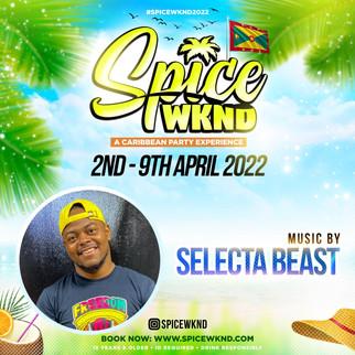 SPICE WKND 2022 - CONFIRMED DJ - SELECTA BEAST.jpg