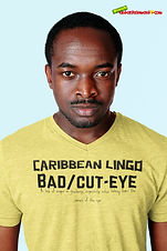 """Ever Wanted To Know The Meaning Behind Some Of Our Caribbean Sayings, Dialect & Patios - Get In The Know & Check Out Our Caribbean Lingo Series By Wearing The Meaning. """"Bad Or Cut Eye"""" means """"A Look Of Anger Or Jealously, Especially When Looking From The Corner Of The Eye.""""Thank You For Checking Out Our Official Merchandise for Grenada Entertainment.com."""