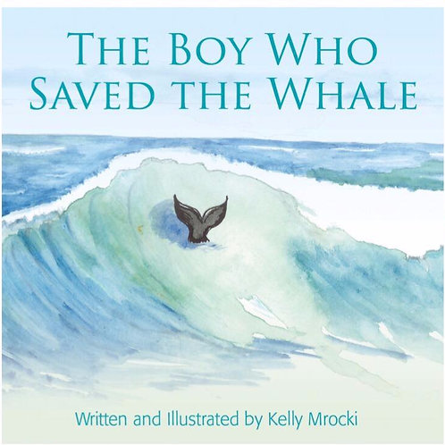 The Boy Who Saved The Whale Book