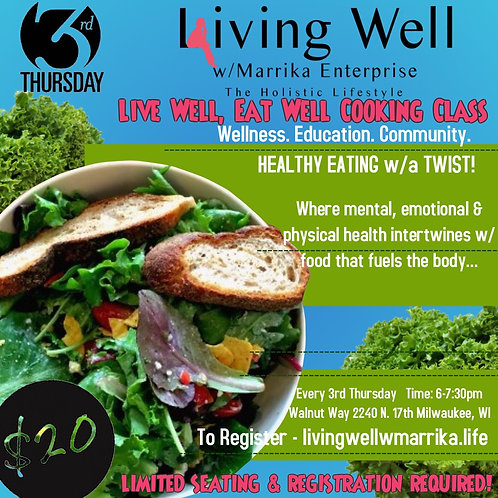 Live Well, Eat Well Cooking Class