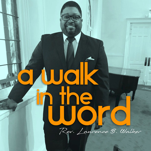 A Walk in the Word Podcast