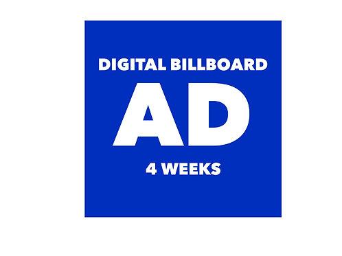 DIGITAL SIGN ADVERTISEMENT (5 WEEKS )