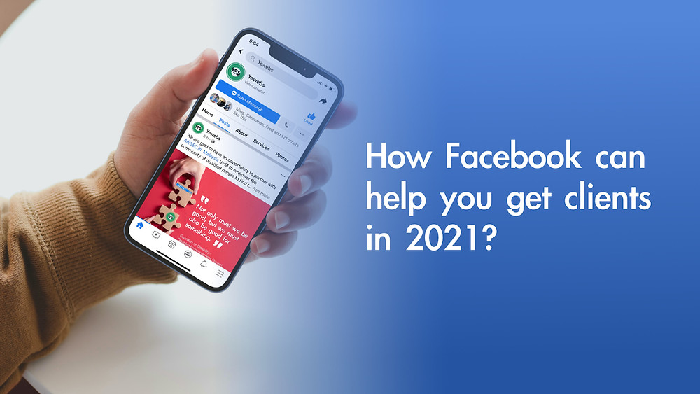 yewebs blog banner how facebook help business to get client in 2021