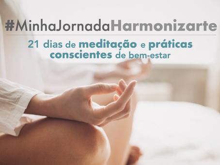 #JornadaHarmonizarte - Para Viver Bem: Agora, Depois...e Sempre!