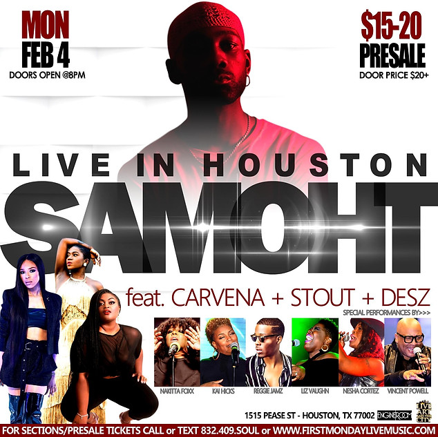 SAMOHT LIVE IN HOUSTON