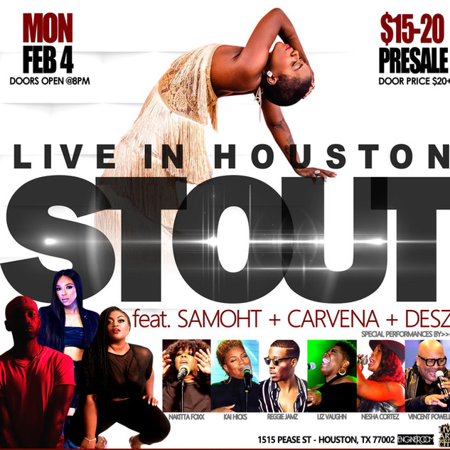 STOUT LIVE IN HOUSTON