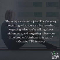 """Brain injuries aren't a joke. They're scary."" - Melanie's Survivor Story"