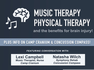 Resources & Treatment Options: Music Therapy, Physical Therapy, Concussion Compass, Camp Cranium