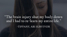 """I had to re-learn my entire life..."" - Tiffany's Survivor Story"