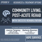 Resources & Treatment Options: Community Living, Post-Acute Rehab with Success Rehabilitation (Ep.8)