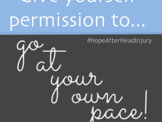 Give yourself permission to go at your own pace!