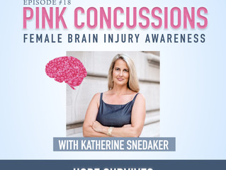 PINK Concussions - Female Brain Injury Awareness (Episode 18)