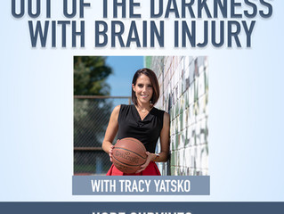 Out of the Darkness with Brain Injury - with Tracy Yatsko (Episode 25)