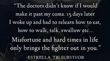 """The doctors didn't know if I'd make it past my coma..."" - Estrella's Survivor"