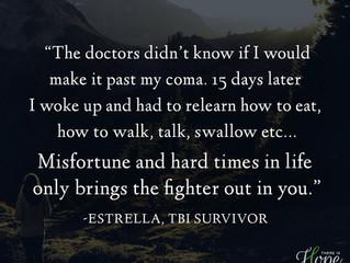 """The doctors didn't know if I'd make it past my coma..."" - Estrella's Survivor"