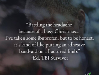 """""""Battling the headache because of a busy Christmas..."""" - Ed's Survivor Story"""