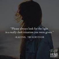"""Always look for the light..."" - Kalynn's Survivor Story"