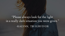 """Always look for the light..."" - Kalynn's Survivor Story"