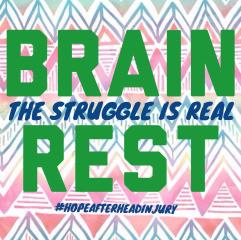Brain Rest #thestruggleisreal