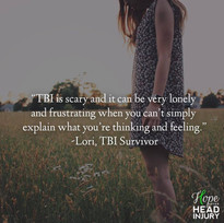 """TBI can be very lonely and frustrating."" - Lori's Survivor Story"