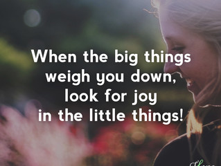 When the big things weigh you down...