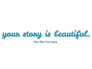 Your Story is Beautiful.
