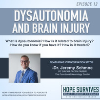 Dysautonomia and Brain Injury (Epsiode 12)