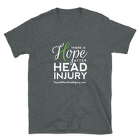 There is Hope After Head Injury - Shirt - Brain Injury Awareness