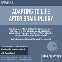 Adapting to Life After Brain Injury (Episode 6)