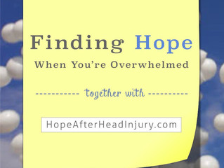 Finding Hope When You're Overwhelmed