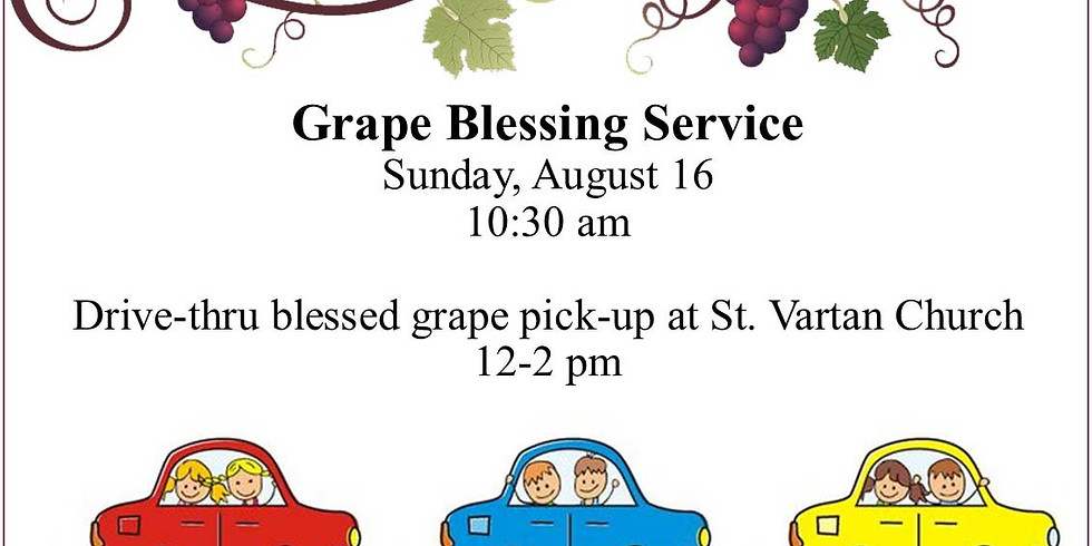 Drive-thru Pickup of Blessed Grapes