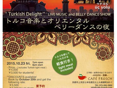 """""""Turkish Delight""""  トルコ音楽とオリエンタルベリーダンスの夜 開催します!"""