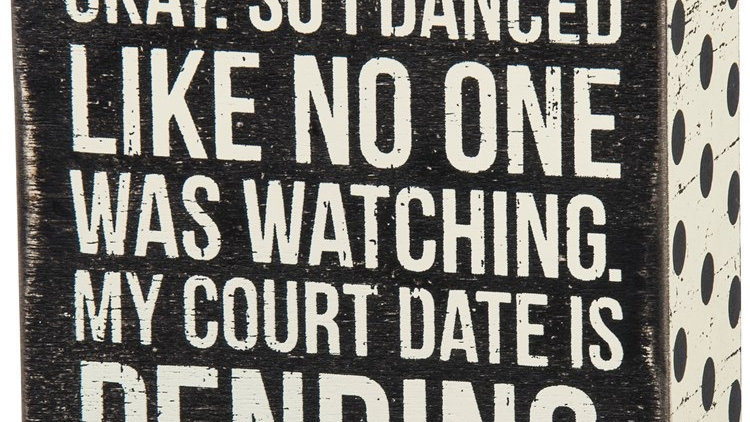 Court Date Pending Sign