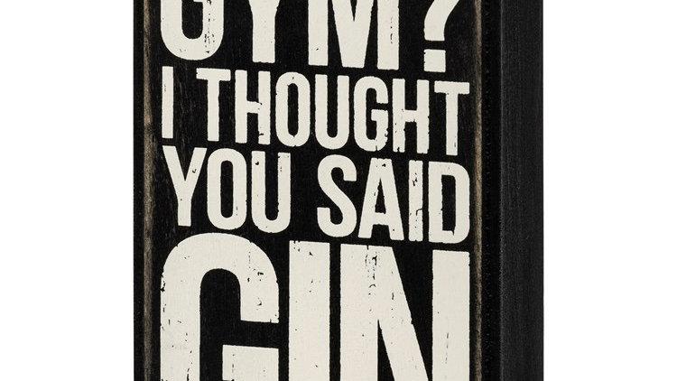Gym? Gin Sign