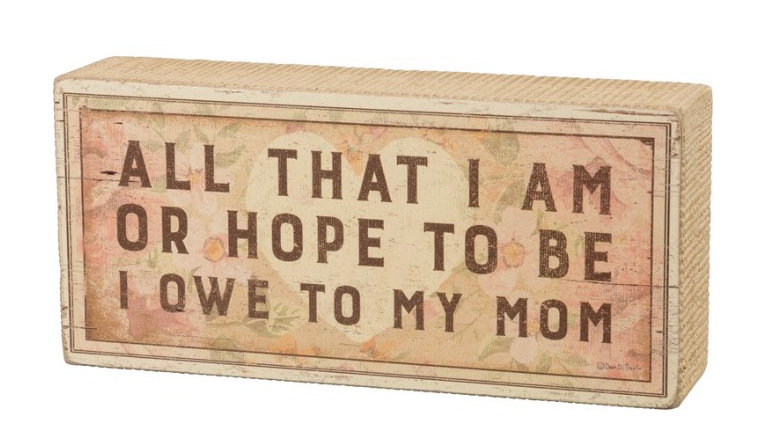 Owe to Mom - Box Sign