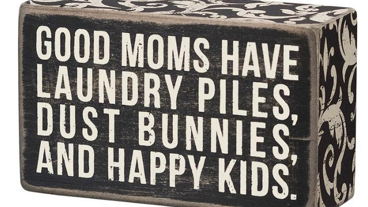 Good Moms - Box Sign