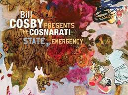 Bill Cosby Presents The Cosnarati: State Of Emergency