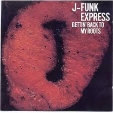 J-Funk Express Maceo Parker /Fred Wesley