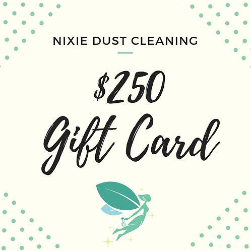 $250 Regular Cleaning Gift Card