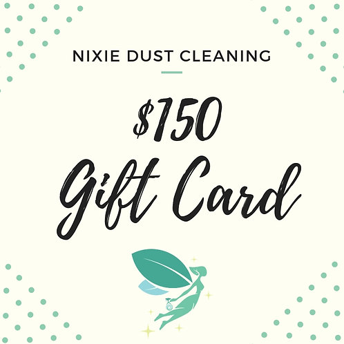 $150 Regular Cleaning Gift Card