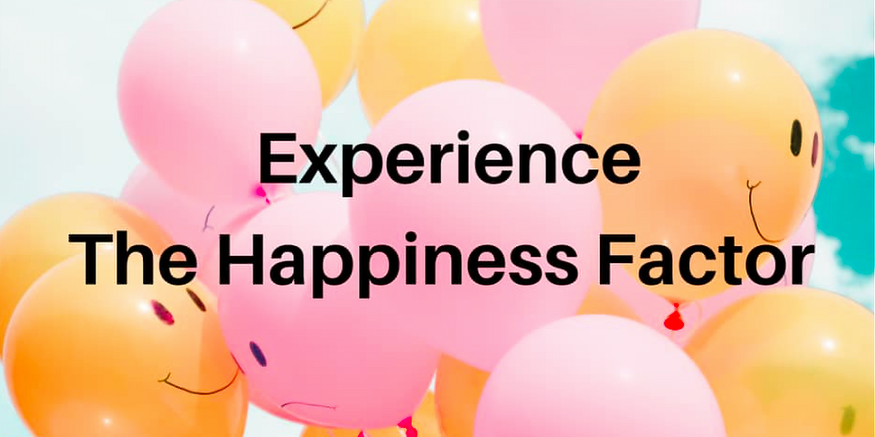 Experience the Happiness Factor