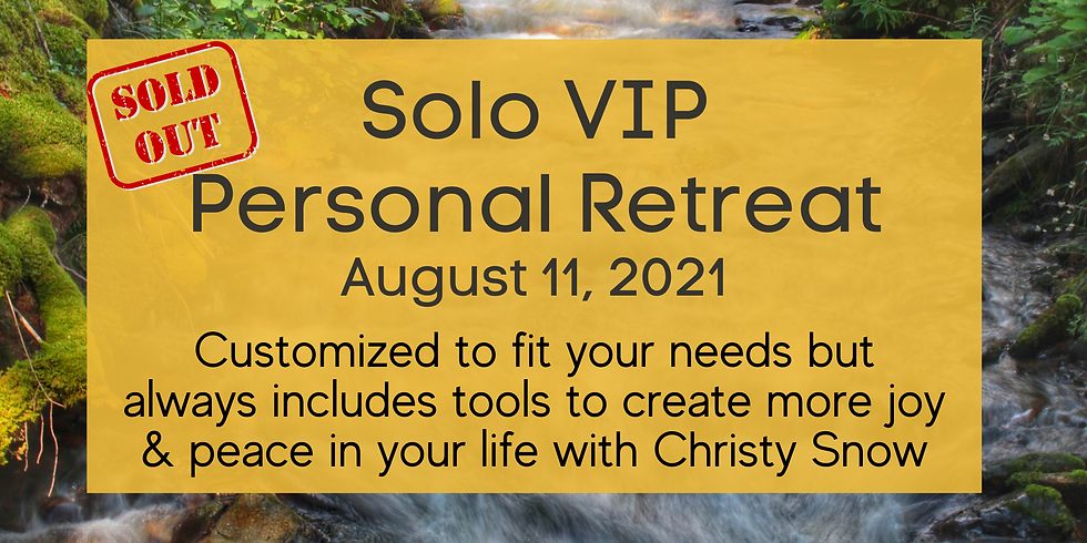 Solo VIP Retreat 8/11