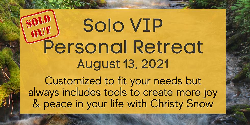 Solo VIP Retreat 8/13
