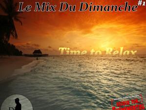 Le Mix du Dimanche #1