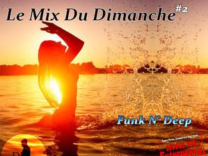 Le Mix du Dimanche #2