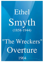 2135 SMYTH Ethel The Wreckers, Overture.