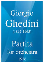 2167 GHEDINI Giorgio Partita for orchest