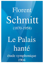 1351_Florent_SCHMITT_Le_Palais_hanté,_ét
