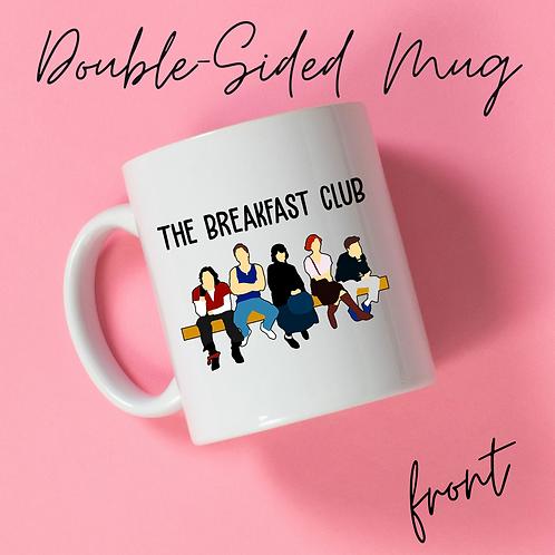 Breakfast Club Double-Sided Mug